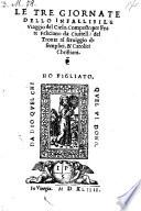 Le tre giornate dello infallibile viaggio del cielo  Composto per frate Feliciano da Ciuitella del Tronte al seruiggio de semplici   et  catolici christiani