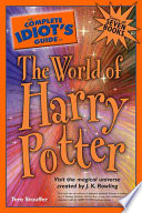 The Complete Idiot S Guide To The World Of Harry Potter