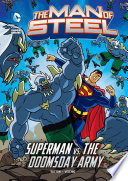 The Man Of Steel Superman Vs The Doomsday Army