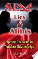 Sex Lies And Alibis