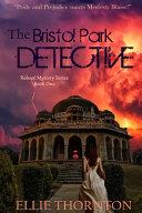 The Bristol Park Detective