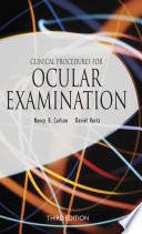 Clinical Procedures for Ocular Examination  Third Edition
