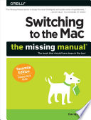 Switching to the Mac  The Missing Manual  Yosemite Edition