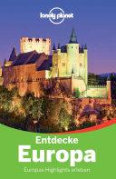 Lonely Planet Reiseführer Entdecke Europa