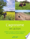 L agronome en action