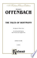 The Tales Of Hoffmann An Opera In Three Acts book