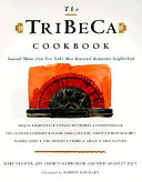The TriBeCa Cookbook