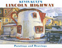 Kevin Kutz s Lincoln Highway