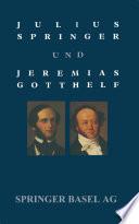 Julius Springer und Jeremias Gotthelf