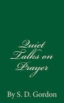 Quiet Talks on Prayer