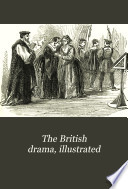 The British drama  illustrated Book PDF
