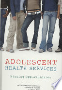 Adolescent Health Services Care Services In The United States Today Are