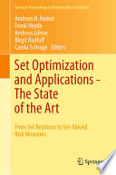 Set Optimization and Applications   The State of the Art