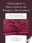 Children S Influence On Family Dynamics