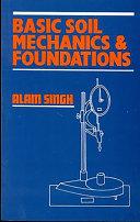 Basic Soil Mechanics Foundations