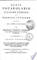 Nuovo vocabolario Italiano Tedesco e Tedesco Italiano
