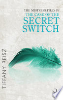 The Mistress Files  The Case of the Secret Switch  Mills   Boon Spice   The Original Sinners  The Red Years   short story