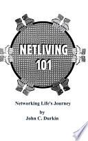 Netliving 101  Networking Life s Journey