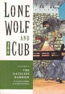 Lone Wolf and Cub Vol  2  The Gateless Barrier