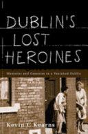 Dublin s lost heroines