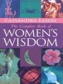 The Complete Book of Women s Wisdom