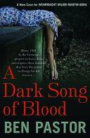 A Dark Song of Blood German Officer Investigates Three Murders In