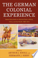 The German Colonial Experience Of How The Germans Gained