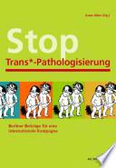 Stop Trans  Pathologisierung 2012