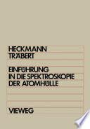 Einführung in die Spektroskopie der Atomhülle
