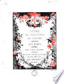 Livre de principes de fleurs  d  di   aux dames