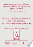 Fontes documentais para a história das universidades portuguesas na Época Moderna