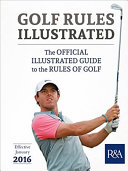 Golf Rules Illustrated 2016 2017