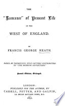 The  romance  of peasant life in the west of England