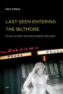 Last Seen Entering the Biltmore