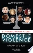 Continuing the War Against Domestic Violence  Second Edition