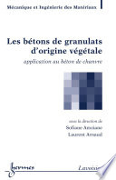 Les b  tons de granulats d origine v  g  tale    Application au b  ton de chanvre