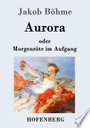 Aurora oder Morgenr  te im Aufgang