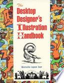 The Desktop Designer's Illustration Handbook