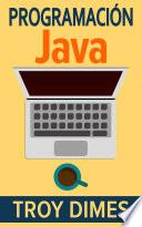 Programaci N Java Una Gu A Para Principiantes Para Aprender Java Paso A Paso