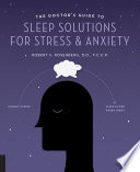 The Doctor's Guide to Sleep Solutions for Stress and Anxiety Pdf/ePub eBook