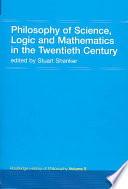 Philosophy of Science, Logic and Mathematics in the Twentieth Century