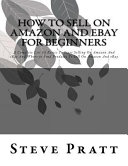 How to Sell on Amazon and Ebay for Beginners