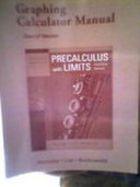 Graphing Calculator Manual for a Graphical Approach to Precalculus with Limits