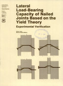Lateral Load bearing Capacity of Nailed Joints Based on the Yield Theory Book PDF