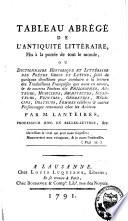 Tableau abrégé de l'antiquité littéraire, mis à la portée de tout le monde, ou dictionnaire historique et littéraire des poëtes grecs et latins