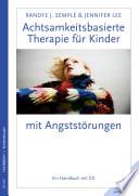 Achtsamkeitsbasierte Therapie f  r Kinder mit Angstst  rungen