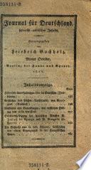 Journal für Deutschland, historisch-politischen Inhalts. Hrsg. von Friedrich Buchholz