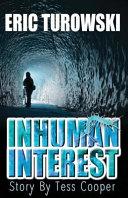 Inhuman Interest