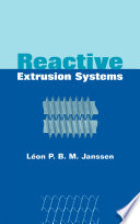 Reactive Extrusion Systems