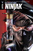 Ninjak Vol  2  The Shadow Wars
